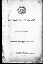 Cover of: The position of Canada | J. Castell Hopkins