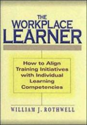 Cover of: The Workplace Learner | William J. Rothwell