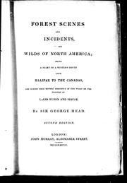 Cover of: Forest scenes and incidents, in the wilds of North America |