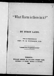 """ What harm is there in it?"" by Byron Laing"