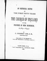 Cover of: An historical sketch of the first fifty years of the Church of England in the province of New Brunswick (1783-1833) |