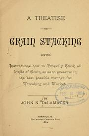 Cover of: treatise on grain stacking ... | John N. De Lamater