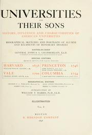 Cover of: Universities and their sons: history, influence and characteristics of American universities, with biographical sketches and portraits of alumni and recipients of honorary degrees.