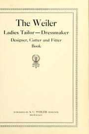 Cover of: The Weiler ladies tailor--dressmaker, designer, cutter and fitter book | Sigmond Georg Weiler