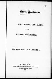 Cover of: [ Cromw]ell, Cobden, Havelock, and the English reformers