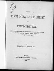 Cover of: The first miracle of Christ and prohibition by G. J. Low