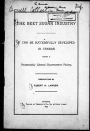 Beet sugar industry by Robert H. Lawder