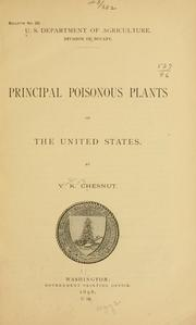 Cover of: Principal poisonous plants of the United States | V. K. Chesnut
