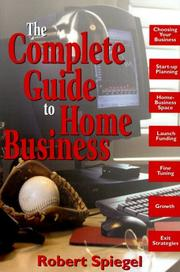Cover of: The complete guide to home business