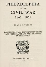 Cover of: Philadelphia in the Civil War 1861-1865 by Frank H. Taylor
