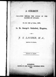 Cover of: A sermon preached before the Synod of the diocese of Ontario, on the 15th of June, 1869, in St. George's Cathedral, Kingston