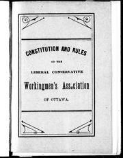 Cover of: Constitution and rules of the Liberal Conservative Workingmen