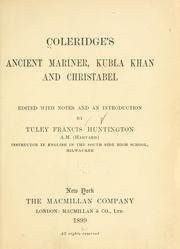 Cover of: Coleridge's Ancient mariner, Kubla Khan and Christabel