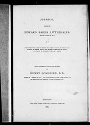 Cover of: Journal written by Edward Baker Littlehales (major of brigade, etc.) of an exploratory tour partly in sleighs but chiefly on foot, from Navy Hall, Niagara, to Detroit made in the months of February and March, A.D. 1793, by His Excellency Lieut.-Gov. Simcoe