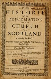 Cover of: The historie of the reformatioun of religioun within the realm of Scotland
