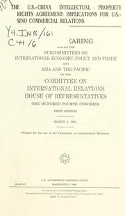 Cover of: The U.S.-China intellectual property rights agreement