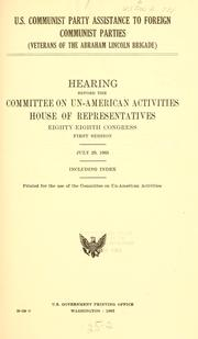 Cover of: U.S. Communist Party assistance to foreign Communist parties: (Veterans of the Abraham Lincoln Brigade) Hearing