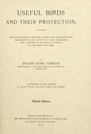 Cover of: Useful birds and their protection. | Edward Howe Forbush