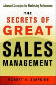 Cover of: Secrets of Great Sales Management, The | Robert A. Simpkins