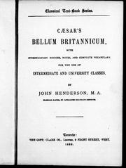 Cover of: Caesar's Bellum britannicum: with introductory notices, notes, and complete vocabulary for the use of intermediate and university classes