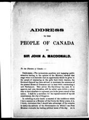 Cover of: Address to the people of Canada by Macdonald, John A. Sir