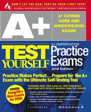 Cover of: A+ Certification Test Yourself Practice Exams | Syngress Media