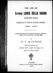 Cover of: The Life of Father Louis della Vagna, capuchin friar, pastor of St. Mary
