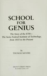 Cover of: School for genius | Thomas G. Moore
