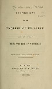 Cover of: Confessions of an English opium-eater by Thomas De Quincey