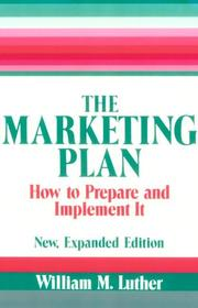 Cover of: The marketing plan | William M. Luther