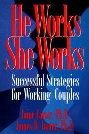 Cover of: He works, she works