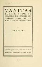 Cover of: Vanitas; polite stories, including the hitherto unpublished story entitled a frivolous conversion