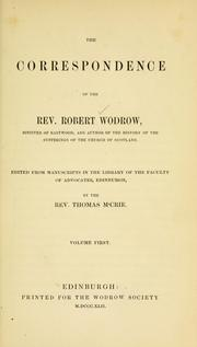 Cover of: The correspondence of the Rev. Robert Wodrow | Wodrow, Robert