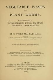 Cover of: Vegetable wasps and plant worms