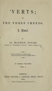 Cover of: 'Verts, or, The three creeds by Charles Maurice Davies
