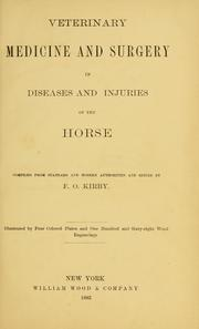 Cover of: Veterinary medicine and surgery in diseases and injuries of the horse |
