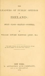 The leaders of public opinion in Ireland by William Edward Hartpole Lecky