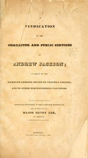 A vindication of the character and public services of Andrew Jackson by Lee, Henry