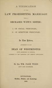 Cover of: A vindication of the law prohibiting marriage with a deceased wife's sister