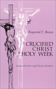 Cover of: A crucified Christ in Holy Week | Raymond Edward Brown