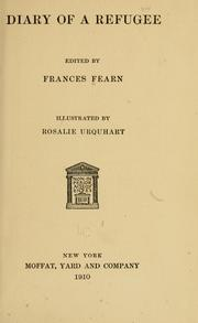 Cover of: Diary of a refugee | Fearn, Frances (Hewitt) Mrs.