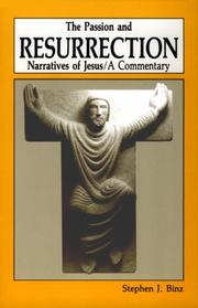 Cover of: The Passion and Resurrection narratives of Jesus