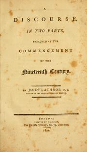 Cover of: A discourse, in two parts, preached at the commencement of the nineteenth century