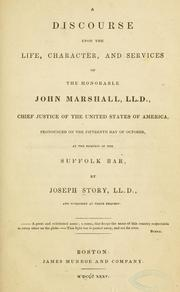 Cover of: A discourse upon the life, character, and services of the honorable John Marshall ..