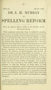 Cover of: Dr J. H. Murray on spelling reform