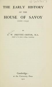 Cover of: The early history of the house of Savoy (1000-1233) | C. W. Previté-Orton