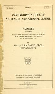 Cover of: Washington's policies of neutrality and national defense