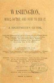 Cover of: Washington, what to see, and how to see it: A sightseer's guide ...
