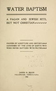 Cover of: Water baptism | James H. Moon