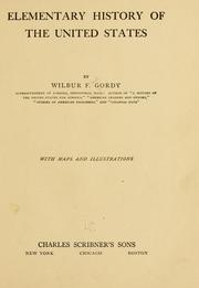 Cover of: Elementary history of the United States | Wilbur Fisk Gordy